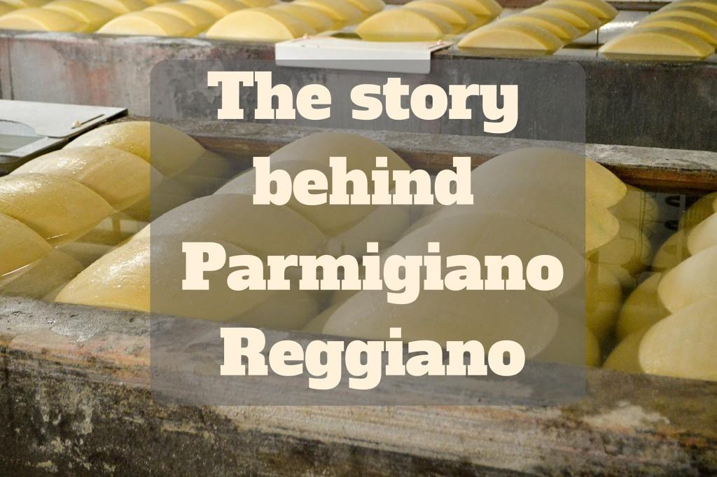 The story behind Parmigiano Reggiano