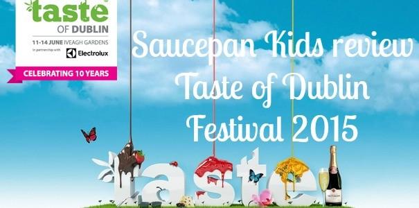 Taste of Dublin Festival 2015