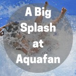 A big splash at Aquafan water park