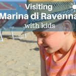 Visiting Marina di Ravenna with kids