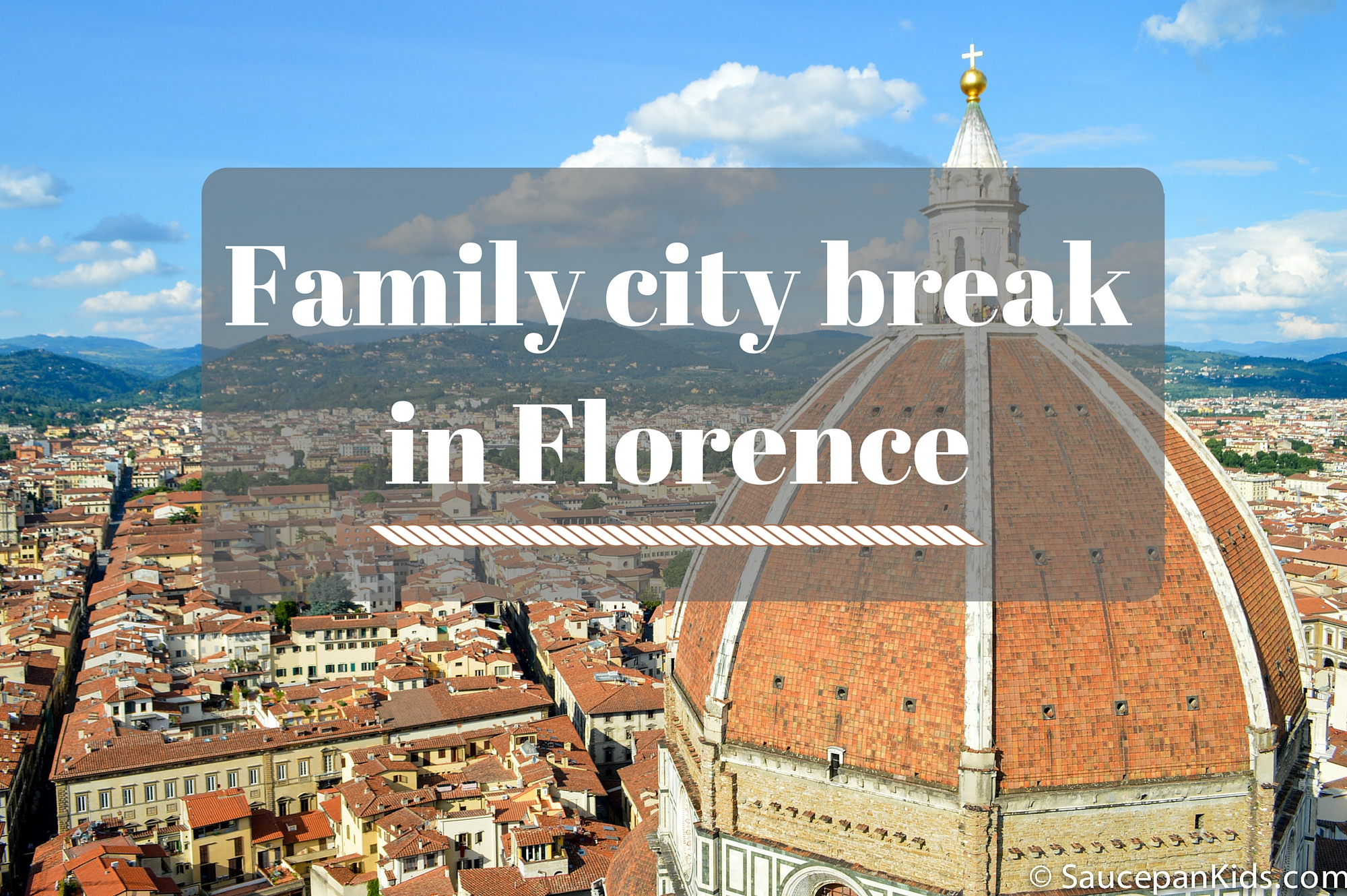 Visiting Florence with kids - Saucepan Kids visit Florence with Windows on Italy