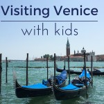 Enjoying La Dolce Vita in Venice with kids