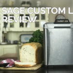 Sage (Breville) Custom Loaf Pro Bread Maker Review